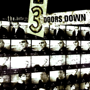 3-doors-down the-better-life