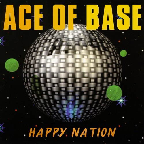 Ace of Base-Happy Nation (US Version) (1993)