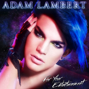adam-lambert for-your-entertainment