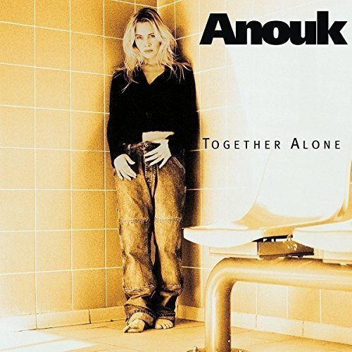 Anouk-Together Alone (1997)
