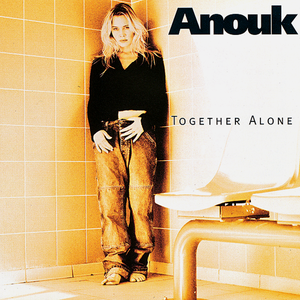 Anouk-Together Alone