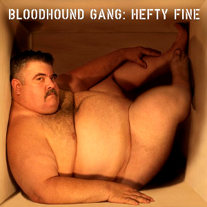 bloodhound-gang hefty-fine