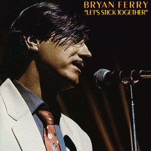 bryan-ferry lets-stick-together
