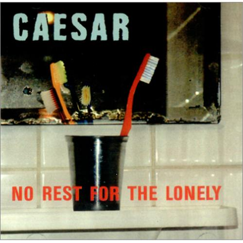 Caesar-No rest for the alonely (1997)