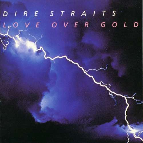 Dire Straits-Love Over Gold (1982)