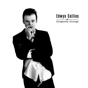 edwyn-collins gorgeous-george