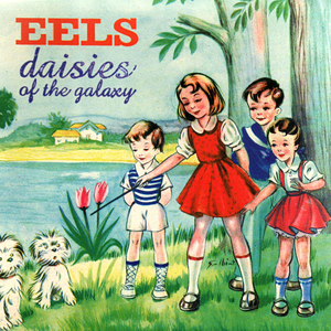 eels daisies-of-the-galaxy