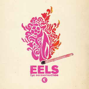 eels the-deconstruction