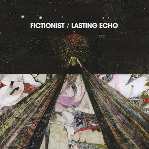 fictionist lasting-echo