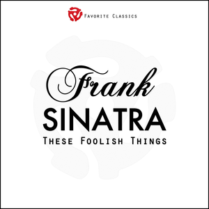 frank-sinatra these-foolish-things