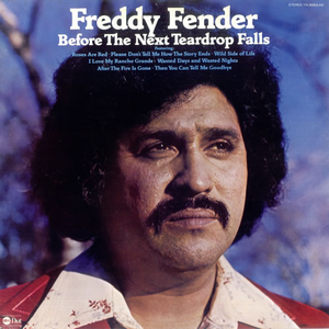 freddy-fender before-the-next-teardrop-falls