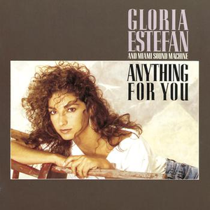 gloria-estefan-and-miami-sound-machine anything-for-you
