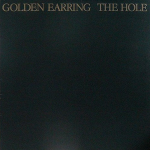 golden-earring the-hole