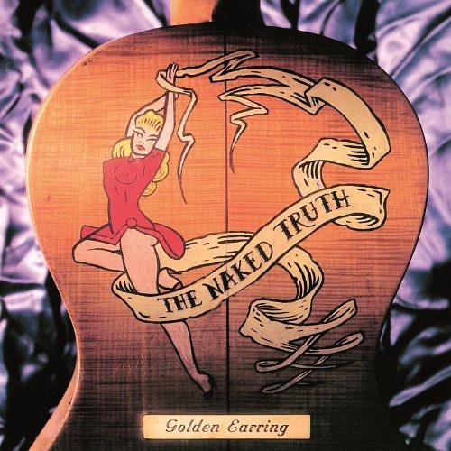 Golden Earring-The Naked Truth (1993)