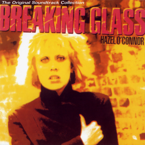 hazel-oconnor breaking-glass
