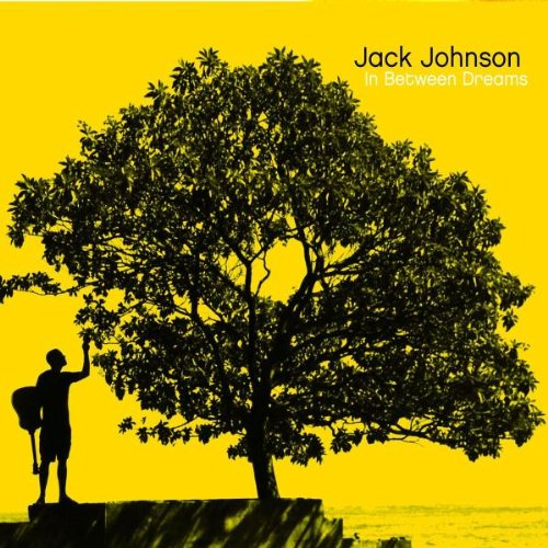 Jack Johnson-In between dreams (2005)