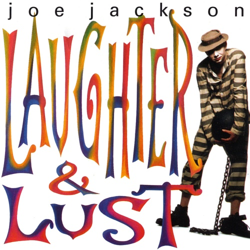 Joe Jackson-Laughter and Lust (1991)