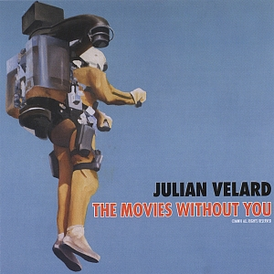 julian-velard the-movies-without-you