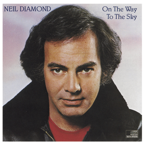 neil-diamond on-the-way-to-the-sky