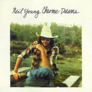 neil-young chrome-dreams