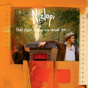 nizlopi half-these-songs-are-about-you