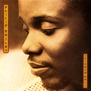 philip-bailey chinese-wall