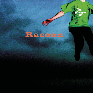 racoon till-monkeys-fly