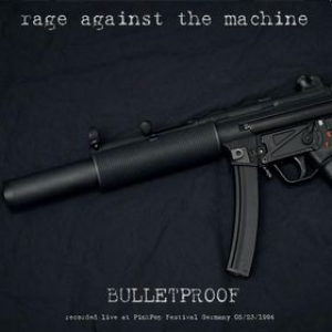 rage-against-the-machine bulletproof