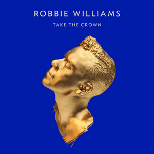 robbie-williams take-the-crown