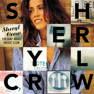 sheryl-crow tuesday-night-music-club