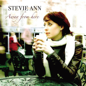 stevie-ann away-from-here