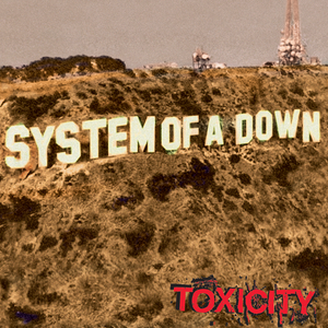 system-of-a-down toxicity