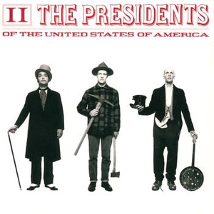 the-presidents-of-the-united-states-of-america ii