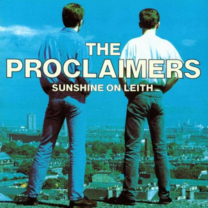 the-proclaimers sunshine-on-leith