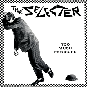 the-selecter too-much-pressure