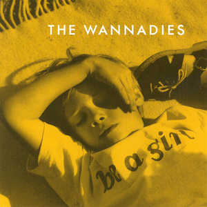 the-wannadies be-a-girl