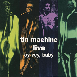 tin-machine live-oy-vey-baby