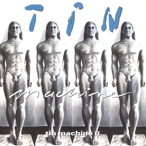 tin-machine tin-machine-ii