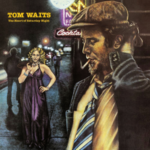 tom-waits the-heart-of-saturday-night